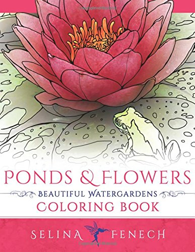 Ponds and Flowers - Beautiful Watergardens Coloring Book (Lily Pond Fountain)