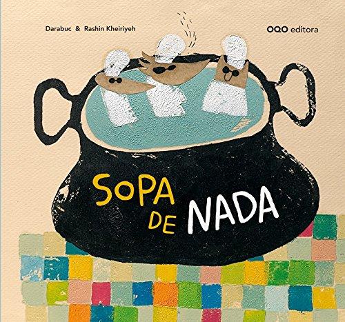 Sopa de nada (colección O) por Gonzalo Garcia Rodriguez