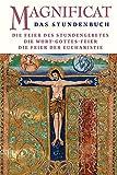 MAGNIFICAT - Die Feier des Stundengebets: Die Feier der Eucharistie