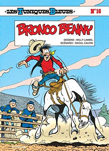 Les Tuniques bleues, tome 16 : Bronco Benny