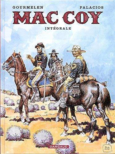 Mac Coy - Intégrales - tome 4 - Mac Coy - Intégrale tome 4 par Gourmelen,Palacios