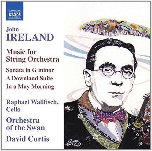 John Ireland: Music for String Orchestra by Raphael Wallfisch (2013-08-03)