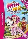 Mia et moi 02 - L'énigme du tromptusse