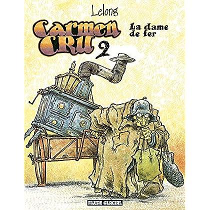 Carmen Cru, Tome 2 : La dame de fer