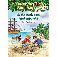 Das magische Baumhaus junior – Suche nach dem Piratenschatz: Band 4
