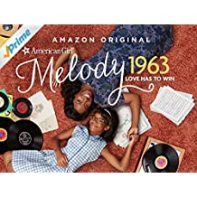 An American Girl Story - Melody 1963: Love Has to Win - Staffel 101 [dt./OV]
