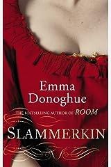 Slammerkin (Virago Modern Classics Book 105) Kindle Edition