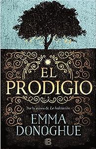 El prodigio par Emma Donoghue