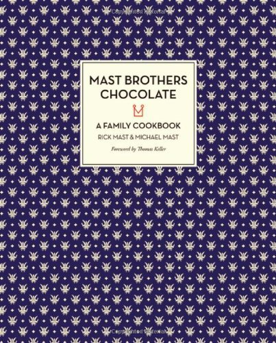 mast-brothers-chocolate-a-family-cookbook-by-mast-rick-mast-michael-october-31-2013-hardcover