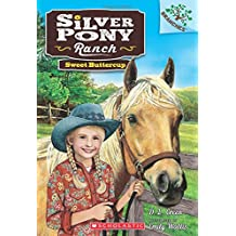 Sweet Buttercup: A Branches Book (Silver Pony Ranch)