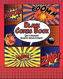 Blank Comic Book: Do it Yourself Graphic Novel Creator (English Edition)