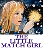 The Little Match Girl: Very interesting pictures. New Edition Match Girl