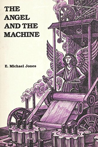 The Angel and the Machine: The Rational Psychology of Nathaniel Hawthorne por E. Michael Jones