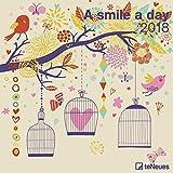 A smile a day 2018 - Broschürenkalender, Wandkalender, Grafikkalender - 30 x 30 cm