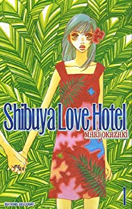 Shibuya Love Hotel Edition simple Tome 1
