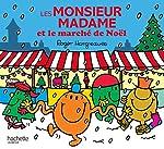 Monsieur Madame - Les Monsieur Madame et le marché de Noël de Roger Hargreaves