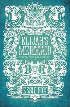 Elijah's Mermaid by [Fox, Essie]