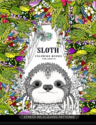 [PDF] Téléchargement gratuit Livres Sloth coloring book for adults: (Animal Coloring Books for Adults)