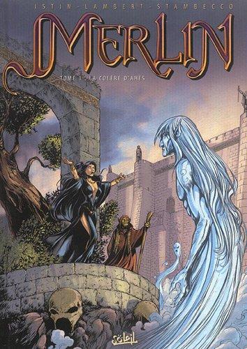 Merlin, tome 1 : La Colère d'Ahès