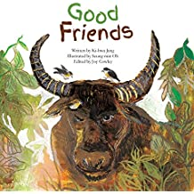 Good Friends: Symbiotic Relationships (Science Storybooks)