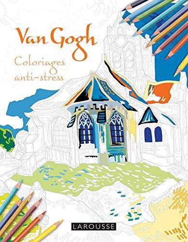 Van Gogh Coloriages anti-stress par Collectif