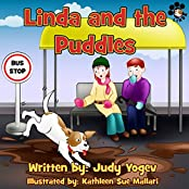 Children's book: Linda and the Puddles- A winter story about a little dog who's afraid of thunder storms: (Bedtime picture book for Beginner readers,animal ... (Linda's Adventures 6) (English Edition)