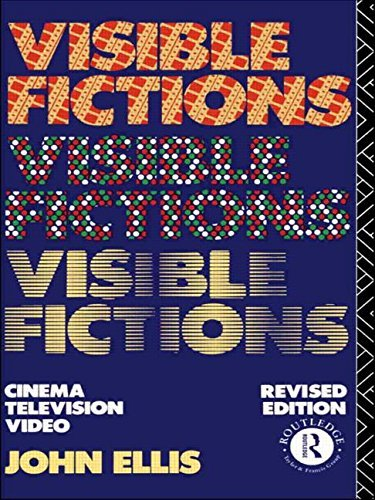 Visible Fictions: Cinema: Television: Video by John Ellis (23-Jul-1992) Paperback