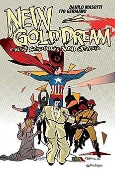 New Gold Dream e altre storie degli anni Ottanta di [Masotti, Danilo, Ivo Germano]