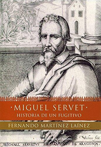 Miguel Servet (Nombres de la Historia)