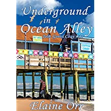 Underground in Ocean Alley (Jolie Gentil Cozy Mystery Series Book 11) (English Edition)