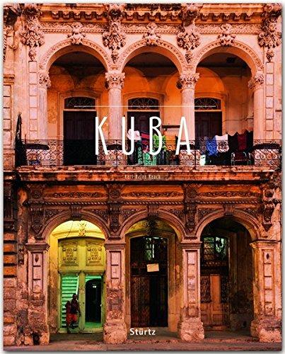 Kuba: Ein Premium***XL-Bildband in stabilem Schmuckschuber mit 224 Seiten und über 315 Abbildungen - STÜRTZ Verlag
