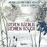 Cello Sonatas [Steven Isserlis; Stephen Hough] [HYPERION: CDA68079]