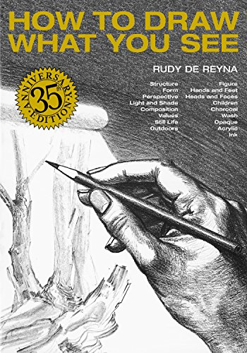 How To Draw What You See (Practical Art Books) por Rudy De Reyna