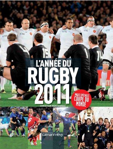 L'année du rugby 2011 por Christian Montaignac