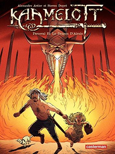 Kaamelott (Tome 4) - Perceval et le Dragon d'Airain par Alexandre Astier
