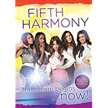 Fifth Harmony: The Dream Begins...Now!