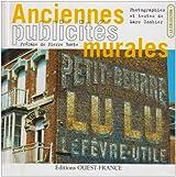 Anciennes publicités murales : Les murs peints murmurent...