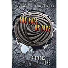 The Fall of Five (Lorien Legacies) by Pittacus Lore (2014-07-22)