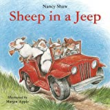 Sheep in a Jeep by Nancy E Shaw (2013-07-09)