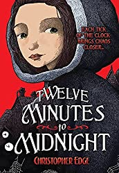 Twelve Minutes to Midnight (The Penelope Tredwell Mysteries) by Christopher Edge (2015-03-01)