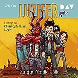 Luzifer junior - Teil 1: Zu gut für die Hölle: Lesung mit Christoph Maria Herbst (2 CDs)
