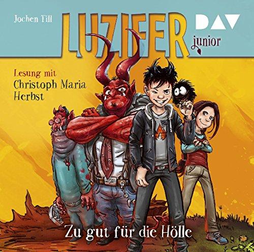 Luzifer junior - Teil 1: Zu gut für die Hölle: Lesung mit Christoph Maria Herbst (2 CDs) (Kind Halloween-geschichten, Die)