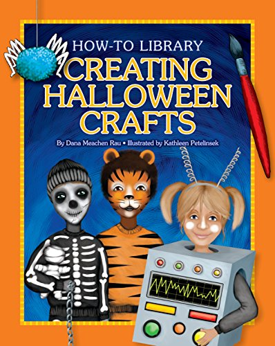 Creating Halloween Crafts (How-to Library) (English Edition) (Halloween-kunst 4 Grad)