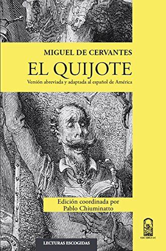 El Quijote. Versión abreviada y adaptada al español de América: por Miguel de Cervantes