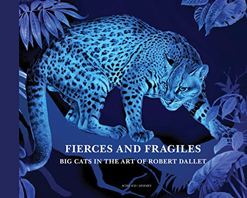 Fierce and Fragile, Big Cats in the Art ...