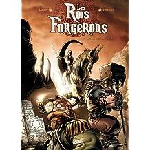 Les Rois Forgerons T01 : Le Sceau de Karzac Um Rork