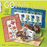 Go! Baby?? Quilting - #5376 (Design Originals) by Suzanne McNeill (2011-01-01)