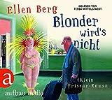Blonder wird's nicht: (K)ein Friseur-Roman Gelesen von Tessa Mittelstaedt