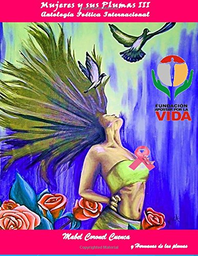 Antología Poética Internacional Mujeres y sus Plumas III
