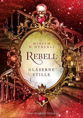 Rebell: Gläserne Stille